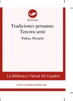 Tradiciones peruanas. Tercera serie