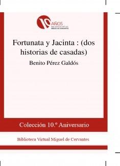Fortunata y Jacinta : (dos historias de casadas)