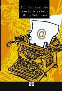 III Certamen de Poesía y Relato GrupoBuho