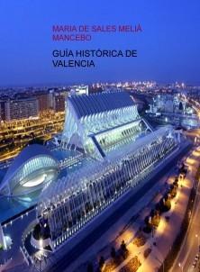 GUI HISTORICA DE VALENCIA