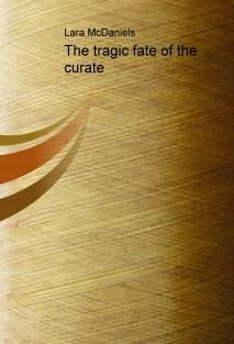 The tragic fate of the curate