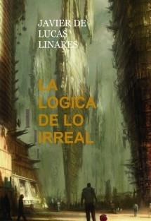 LA LOGICA DE LO IRREAL