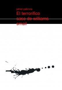 el terrorifico caso de williams smail