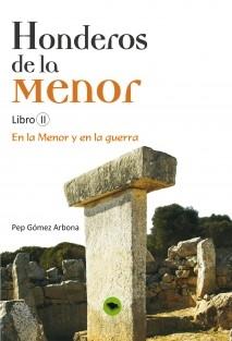 HONDEROS DE LA MENOR   Libro II: EN LA MENOR Y EN LA GUERRA