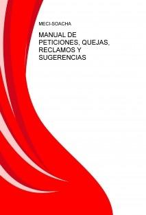 MANUAL DE  PETICIONES, QUEJAS, RECLAMOS Y SUGERENCIAS
