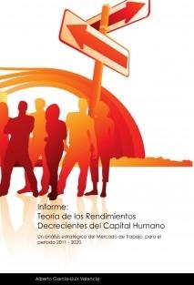 Informe:Teoría de los Rendimientos Decrecientes del Capital Humano.