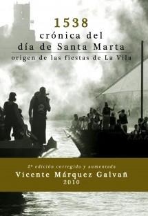 1538, crónica del día de Santa Marta
