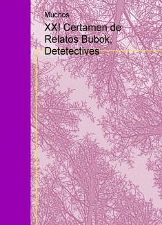 XXI Certamen de Relatos Bubok, Detetectives
