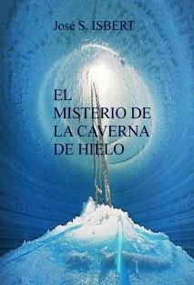 EL MISTERIO DE LA CAVERNA DE HIELO