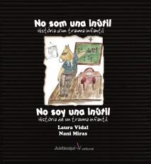 NO SOM UNA INÚTIL.Història de un trauma infantil/ NO SOY UNA INÚTIL. História de un trauma infantil.