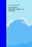 OSTEOPATIA INTEGRAL TOMO 3 - EL SENTIDO