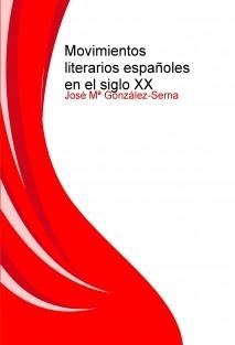 Movimientos literarios españoles en el siglo XX