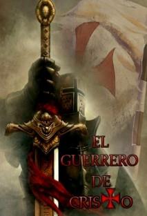 EL GUERRERO DE CRISTO | RC@ @@@ - Bubok