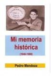 Mi memoria histórica (1948-1988)