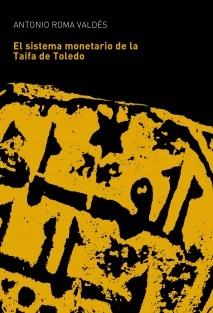 El sistema monetario de la Taifa de Toledo