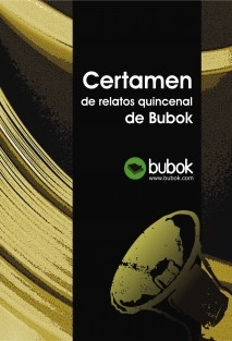 Certamen de relatos quincenal de Bubok