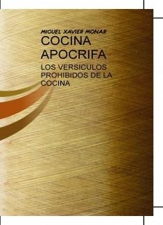COCINA APOCRIFA - LOS VERSICULOS PROHIBIDOS DE LA COCINA