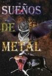 sueños de metal
