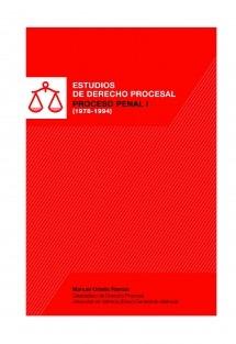 Estudios de Derecho Procesal. Proceso Penal I (1974-1994)