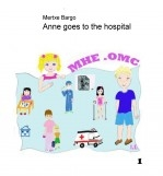 Libro Anne goes to the hospital, autor Mertxe Bargo