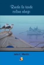 Libro Rueda la tarde colina abajo, autor Editorial GrupoBuho