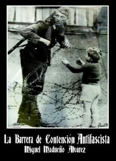 La Barrera de Contención Antifascista