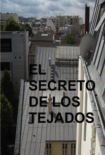 EL SECRETO DE LOS TEJADOS