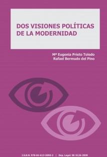 DOS VISIONES POLÍTICAS DE LA MODERNIDAD