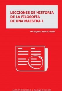 LECCIONES DE HISTORIA DE LA FILOSOFÍA DE UNA MAESTRA I