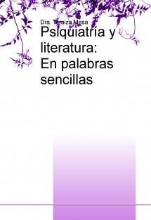 Psiquiatría y literatura: En palabras sencillas