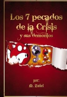 LOS 7 PECADOS DE LA CRISIS Y SUS DEMONIOS