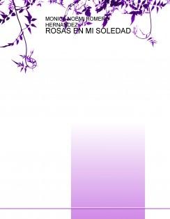 ROSAS EN MI SOLEDAD