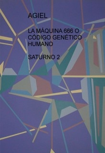 LA MÁQUINA 666 O CÓDIGO GENÉTICO HUMANO - SATURNO 2