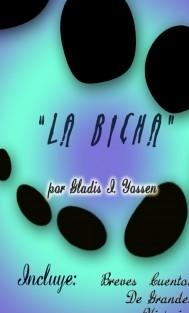 """""""La Bicha"""""""