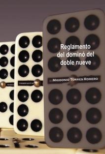 REGLAMENTO DEL DOMINÓ DEL DOBLE NUEVE