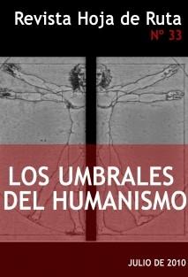 """Hoja de Ruta Nº 33: """"Los Umbrales del Humanismo"""""""