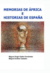MEMORIAS DE ÁFRICA E HISTORIAS DE ESPAÑA
