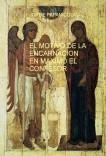 El Motivo de la Encarnación en Máximo el Confesor