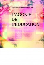 L'AGONIE DE L'EDUCATION