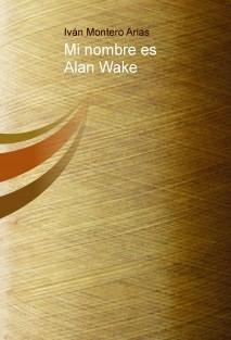 Mi nombre es Alan Wake