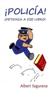 ¡Policía! ¡Detenga a ese libro!