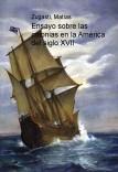 Ensayo sobre las colonias en la América del siglo XVII