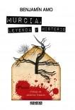 Murcia, leyenda y misterio