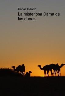 La misteriosa Dama de las dunas