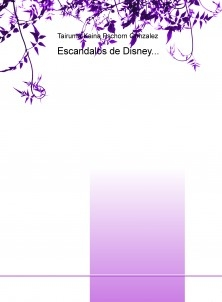 Escandalos de Disney...
