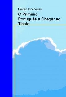 O Primero Português a Chegar ao Tibete