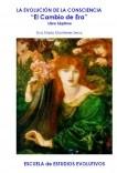 """LA EVOLUCIÓN DE LA CONSCIENCIA - """"El Cambio de Era"""" - Libro Séptimo"""