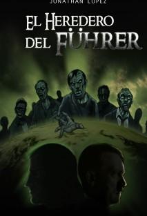 EL HEREDERO DEL FÜHRER
