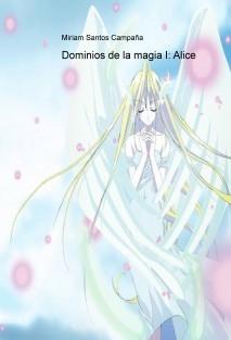 Dominios de la magia I: Alice