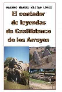 El contador de leyendas de Castilblanco de los Arroyos